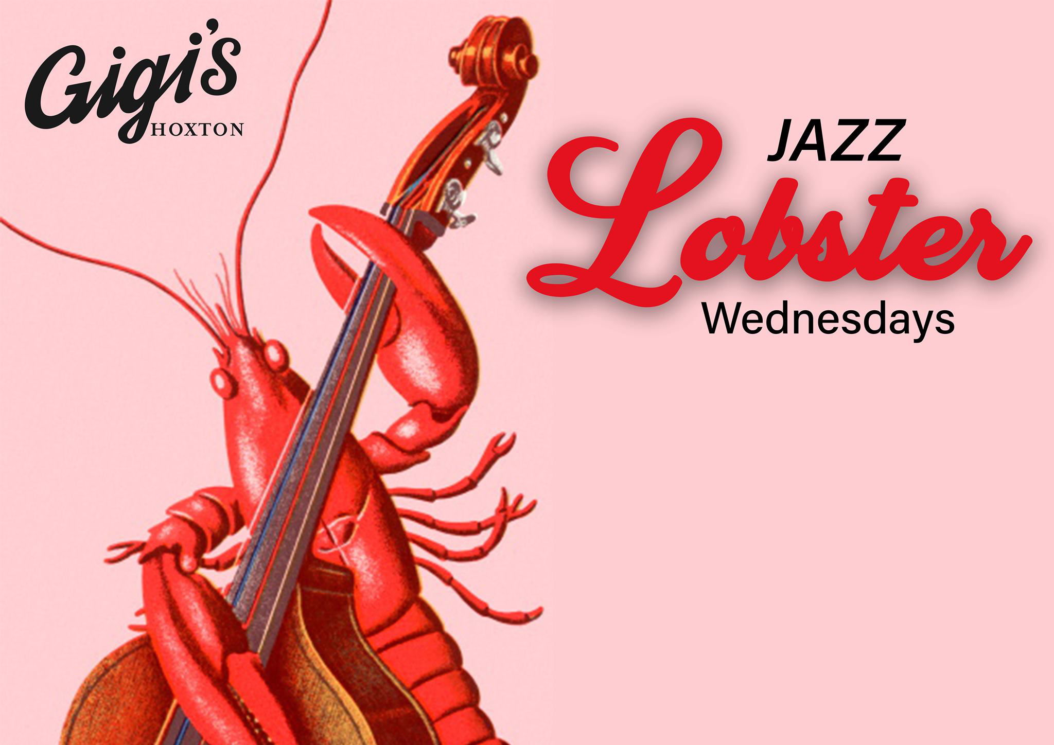 Hoxton Bar, Jazz Lobster